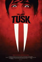 Tusk (2014) Movie Review